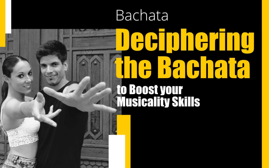 21.12. – Deciphering the Bachata to Boost your Musicality Skills with Aida & Damian
